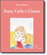 Anna, Carla e Gianna