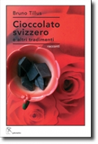 Cioccolato svizzero e altri tradimenti