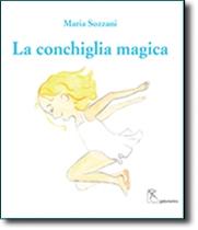 La conchiglia magica - The magic seashell