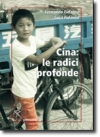 Cina: le radici profonde