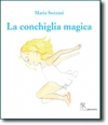 La conchiglia magica - The magic seashell